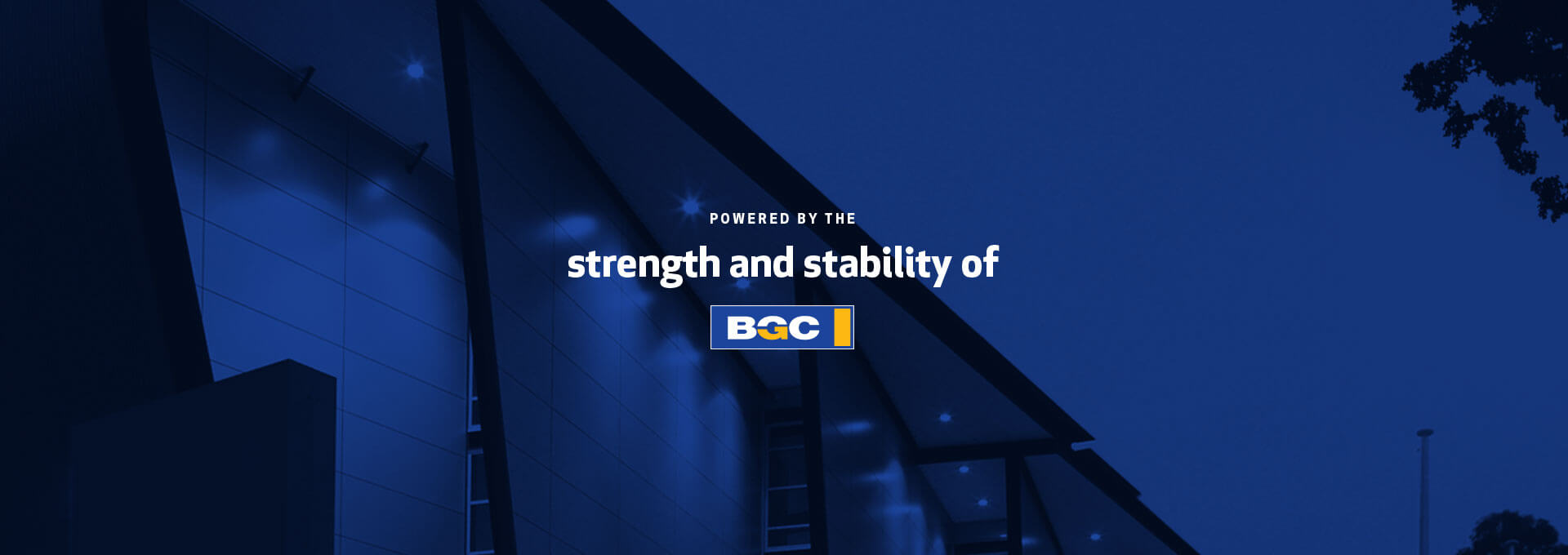 Powered by the Strength and Stability of BGC